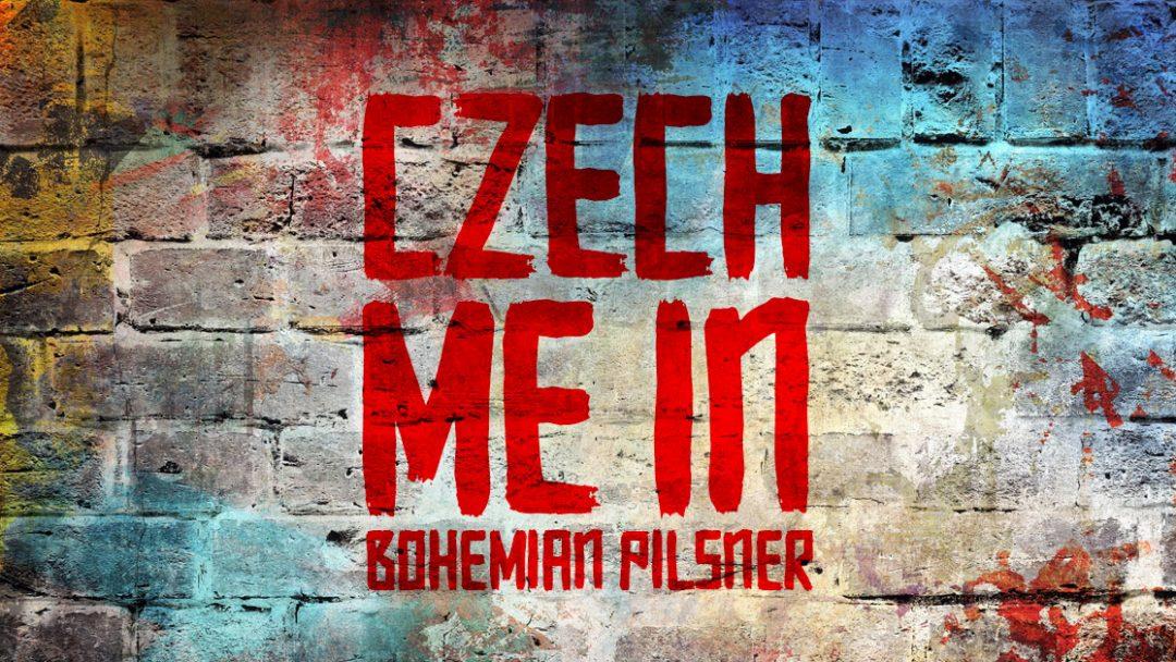Receita da Semana: Czech Me In! Bohemian Pilsner
