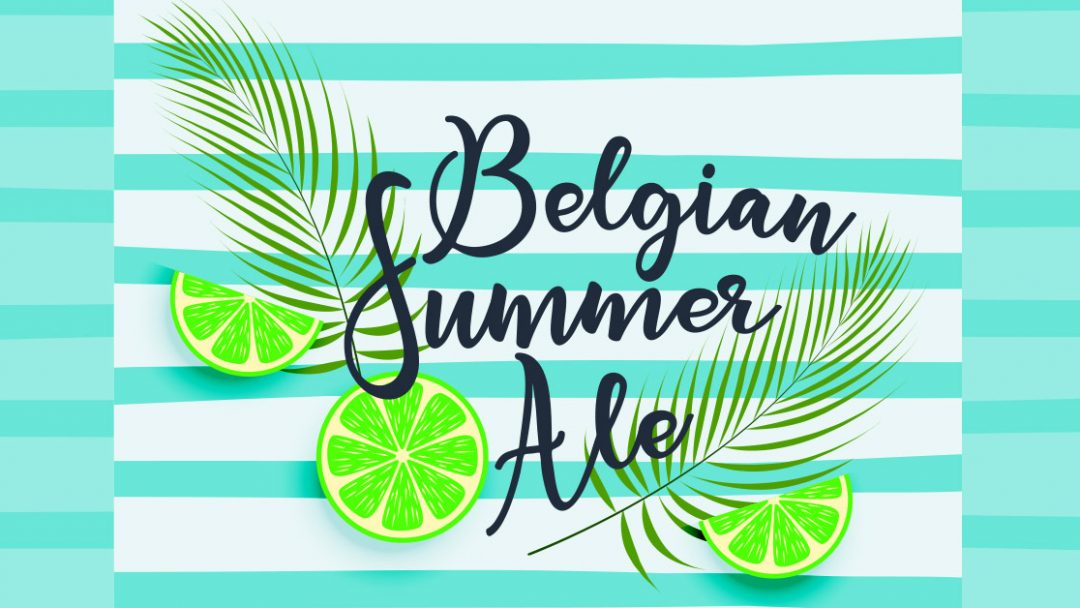 Receita da Semana: Belgian Summer Ale